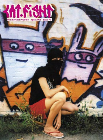 Female Graff Update - April 2005 - Issue #0 - Catfight Magazine
