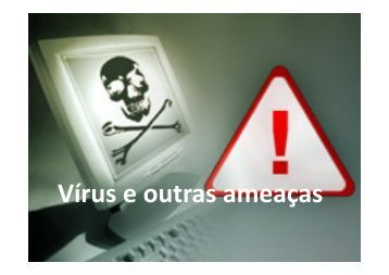 Vírus e outras ameaças - INF-Unioeste