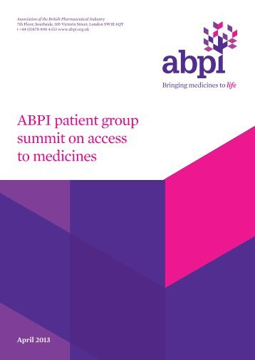 ABPI Patient Group-Access to medicines Final - Association of the ...