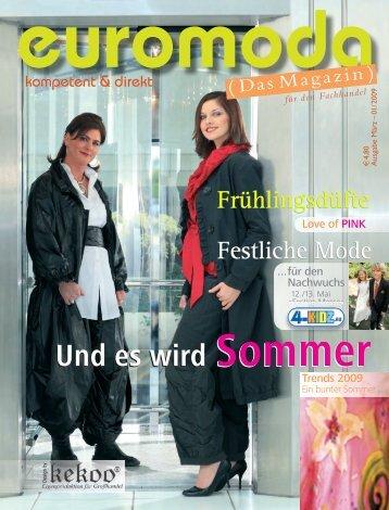 Und es wird Sommer Und es wird Sommer - Euromoda-Magazin