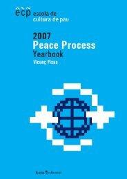 Peace Process Yearbook 2007 - Escola de Cultura de Pau ...