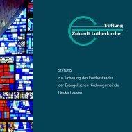 Stiftung Zukunft Lutherkirche - KircheNeckarhausen