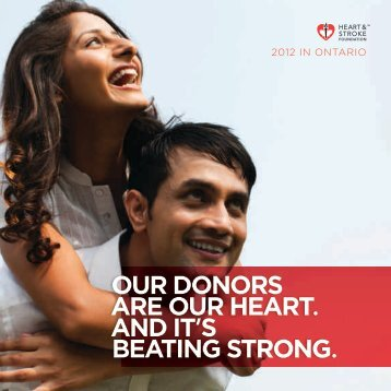 our donors are our heart. and it's beating strong. - Heart and Stroke ...