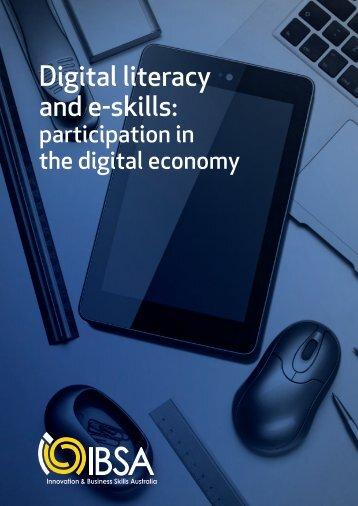 Digital literacy and e-skills: - Innovation & Business Skills Australia
