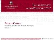 Presentazione del Presidente dell'Autorità ... - Porto di Venezia
