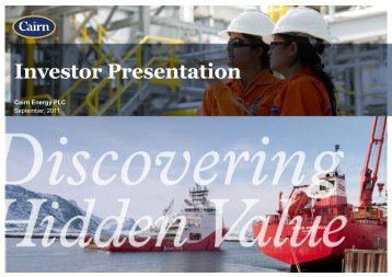 Cairn Energy PLC Investor Presentation September 2011 - The Group
