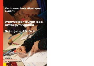Wegweiser durch das Untergymnasium Schuljahr 2010/11