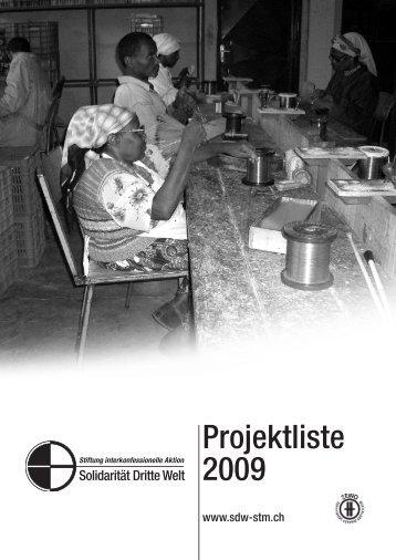 44 Projekte im Jahr 2009 - Solidarität Dritte Welt