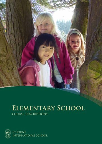 Elementary School Course Descriptions - St. John's International ...