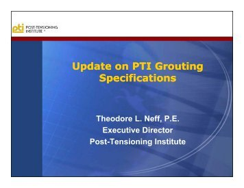 Update on PTI Grouting Specifications