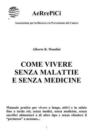 COME VIVERE SENZA MALATTIE E SENZA MEDICINE - Casa Salute