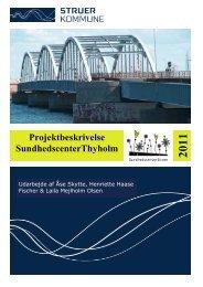 Projektbeskrivelse SundhedscenterThyholm aug ... - Struer kommune