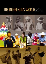 the indigenous world 2011 - Asian Indigenous and Tribal Peoples ...