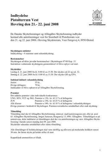 Indbydelse Pistolterræn Vest Hevring den 21.- 22. juni 2008