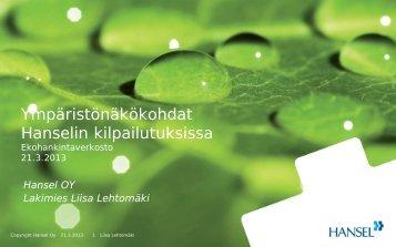 Liisa Lehtomäki, Ympäristönäkökulmat Hanselin hankinnoissa (pdf)