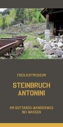 Freilichtmuseum - Gottardo Wanderweg