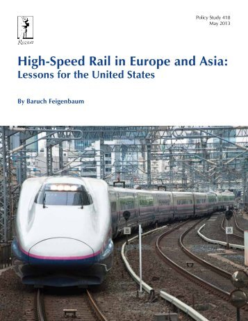 High-Speed Rail in Europe and Asia: Lessons for the United States