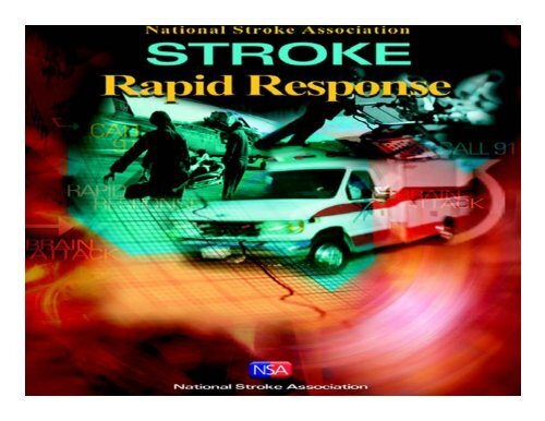© 2006 National Stroke Association 1 - Hunter Ambulance