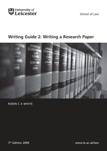 Writing Guide 2: Writing a Research Paper - University of Leicester