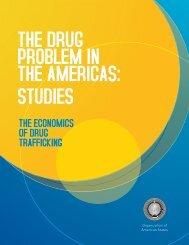 The Economics of Drug Trafficking - cicad - Organization of ...