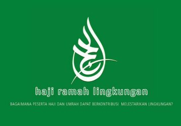 Haji Ramah Lingkungan - Alliance of Religions and Conservation