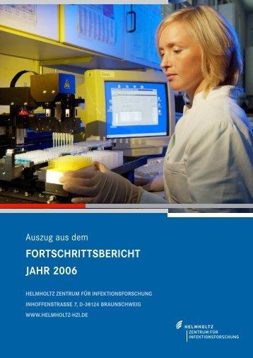 FORTSCHRITTSBERICHT JAHR 2006 - Helmholtz-Zentrum für ...