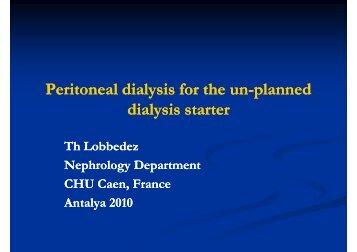 Peritoneal dialysis for the un Peritoneal dialysis for the un-planned ...
