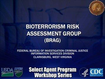 Bioterrorism Risk Assessment Group - Select Agent Program