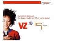 Generation Netzwerk – Die Jugendstudie von VZnet und iq ... - studiVZ