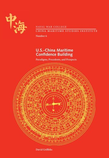U.S.-China Maritime Confidence Building - US Naval War College