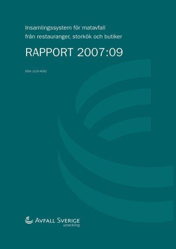 2007:09 Insamlingssystem för matavfall från ... - Avfall Sverige