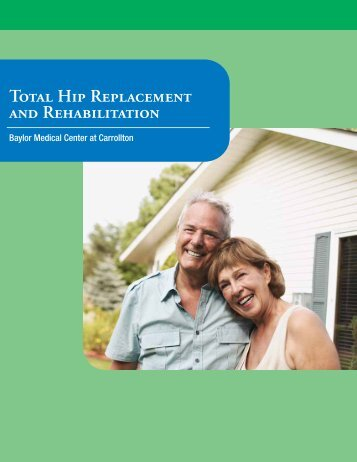 Total Hip Replacement and Rehabilitation - Baylor Health Care ...