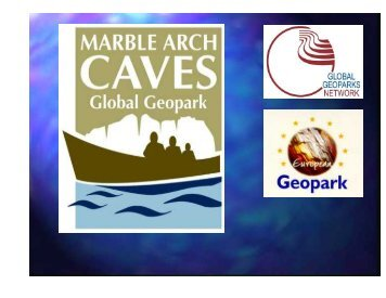 The Marble Arch Caves Global Geopark - Geological Survey of Ireland