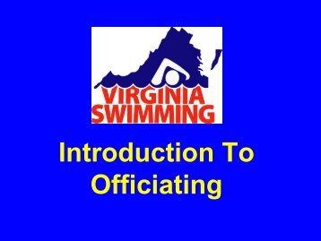 Introduction To Officiating - Virginia Swimming