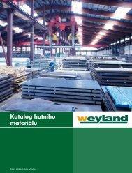 Katalog hutního materiálu - Weyland GmbH