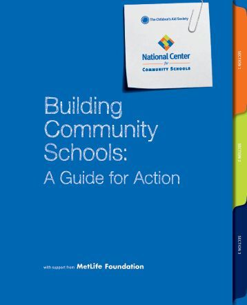 Building Community Schools: A Guide for Action - MetLife