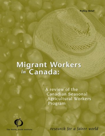Migrant Workers in Canada - The North-South Institute