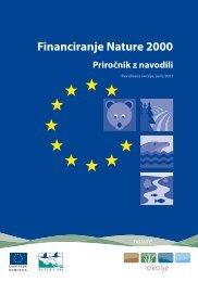 Financiranje Nature 2000 - priročnik z navodili , Peter ... - Natura 2000