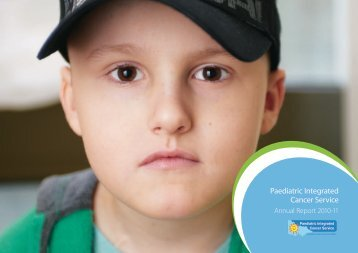 Paediatric Integrated Cancer Service Annual Report 2010-11