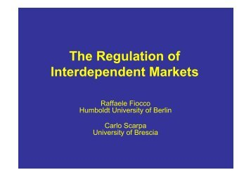 The Regulation of Interdependent Markets - Iefe