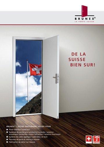 DE LA SUISSE BIEN SUR! - Brunex