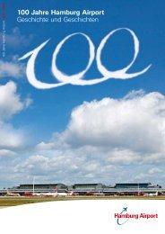 100 Jahre Hamburg Airport Geschichte und Geschichten