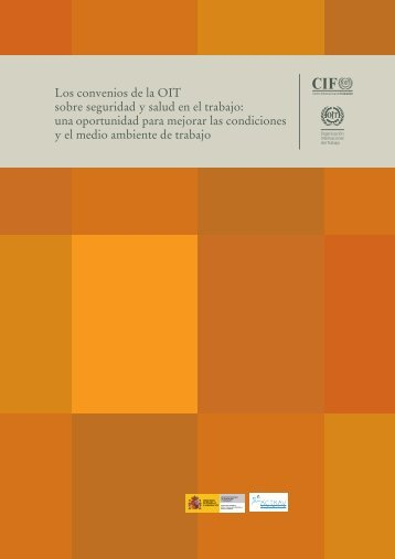 Los convenios de la OIT sobre seguridad y salud en el ... - ACTRAV