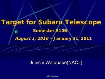 Target for Subaru Telescope