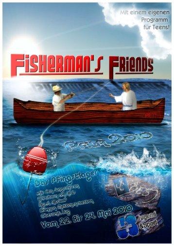 Ein Freund der Fischer sei er.