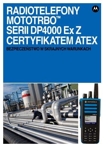 RADIOTELEFONY MOTOTRBO™ SERII DP4000 Ex Z ...
