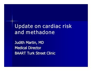 Update on cardiac risk d th d d th d and methadone