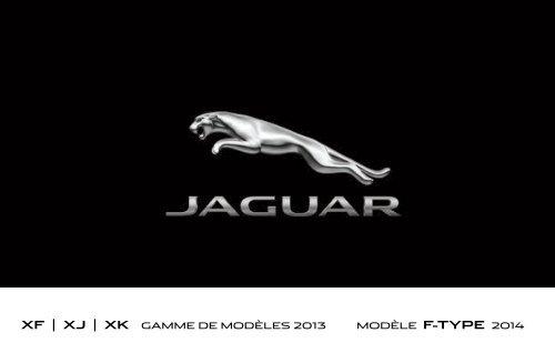 XF | XJ | XK GAMME DE MODÈLES 2013 MODÈLE F-TYPE 2014