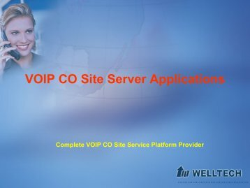 Welltech VOIP Server Applications - ANDA TELECOM INDIA