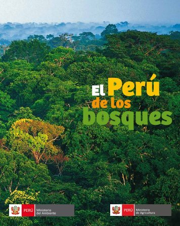 El Perú de los bosques - CDAM - Ministerio del Ambiente